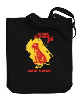Proud Parent Of An Cane Corso Canvas Tote Bag
