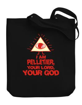 I Am Pelletier, Your Lord, Your God Canvas Tote Bag