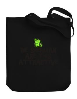 We Sherman Are This Attractive Canvas Tote Bag