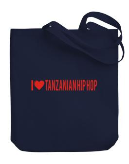I Love Tanzanian Hip Hop Canvas Tote Bag