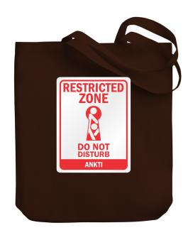 Restricted Zone - Do Not Disturb Ankti Canvas Tote Bag