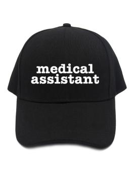Medical Assistant Baseball Cap