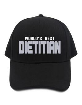 Worlds Best Dietitian Baseball Cap