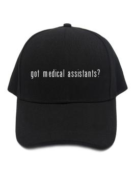 Got Medical Assistants? Baseball Cap
