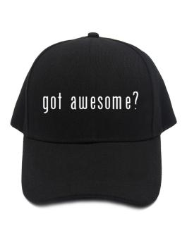 Got Awesome? Baseball Cap