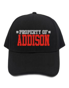 """ Property of Addison "" Baseball Cap"