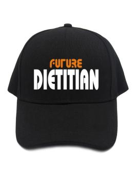 Future Dietitian Baseball Cap