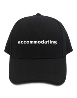 """ accommodating word "" Baseball Cap"