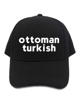 """ Ottoman Turkish word "" Baseball Cap"