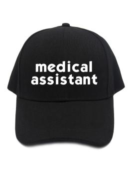 """ Medical Assistant word "" Baseball Cap"