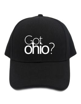 Got Ohio? Baseball Cap