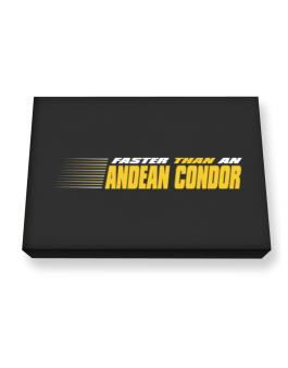 Faster Than An Andean Condor Canvas square