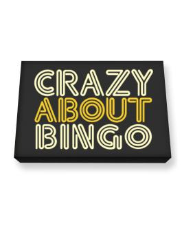 Crazy About Bingo Canvas square