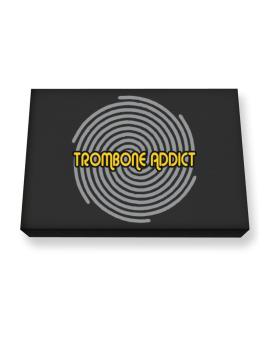 Trombone Addict Canvas square