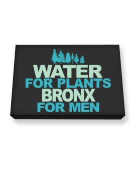 Water For Plants, Bronx For Men Canvas square
