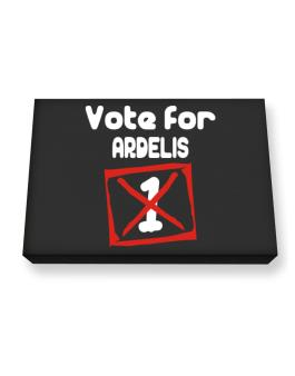Vote For Ardelis Canvas square
