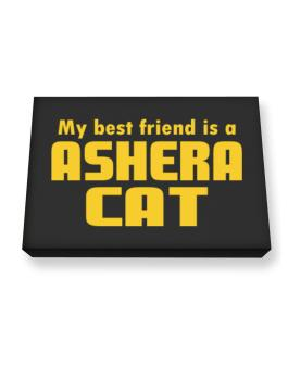 My Best Friend Is An Ashera Canvas square
