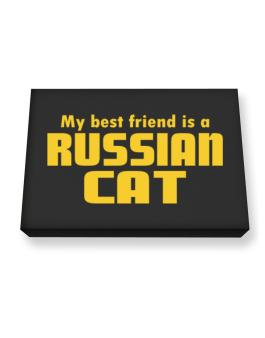 My Best Friend Is A Russian Canvas square