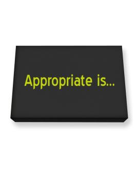 Appropriate Is Canvas square
