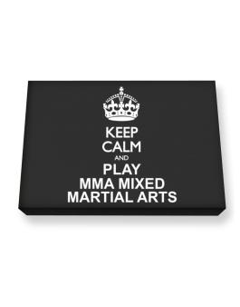 Keep calm and play MMA Mixed Martial Arts Canvas square
