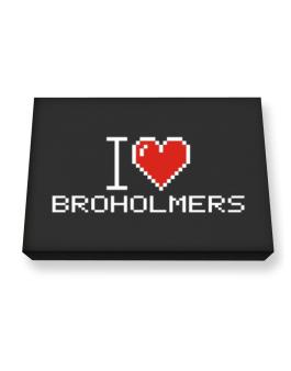 I love Broholmers pixelated Canvas square