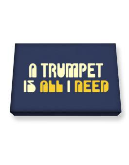 A Trumpet Is All I Need Canvas square