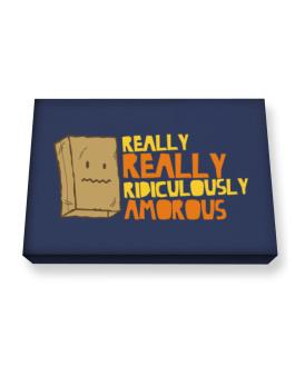 Really Really Ridiculously Amorous Canvas square