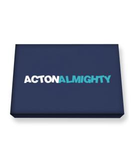 Acton Almighty Canvas square