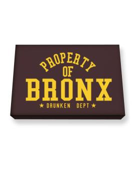 Property Of Bronx - Drunken Department Canvas square