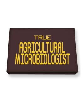 True Agricultural Microbiologist Canvas square