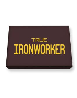 True Ironworker Canvas square