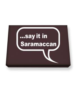 Say It In Saramaccan Canvas square