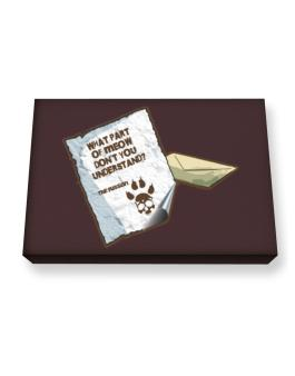 What Part Of Meow Dont You Understand? - Russian Letter Canvas square