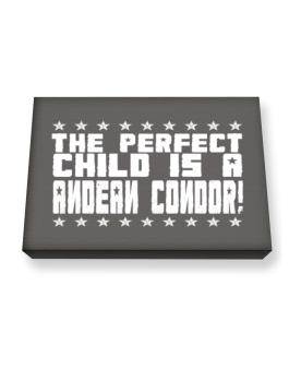 The Perfect Child Is An Andean Condor Canvas square