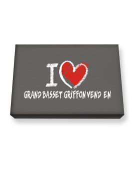 I love Grand Basset Griffon Vendéen chalk style Canvas square