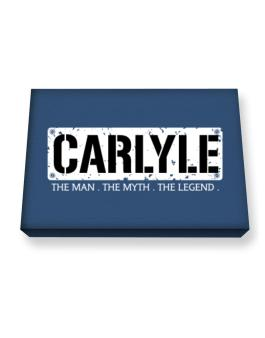 Carlyle : The Man - The Myth - The Legend Canvas square