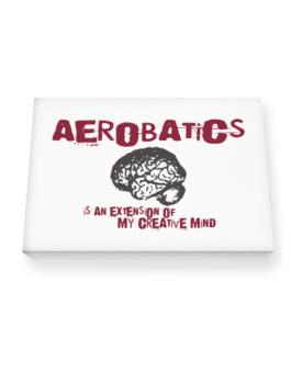 Aerobatics Is An Extension Of My Creative Mind Canvas square