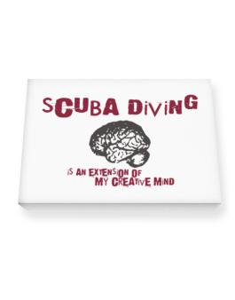 Scuba Diving Is An Extension Of My Creative Mind Canvas square