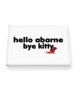 Hello Abarne Bye Kitty Canvas square