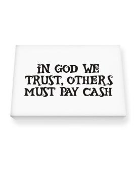 In God we trust Canvas square