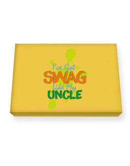 Ive got swag like my uncle Canvas square