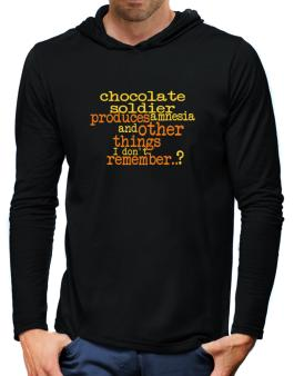 Chocolate Soldier Produces Amnesia And Other Things I Dont Remember ..? Hooded Long Sleeve T-Shirt-Mens