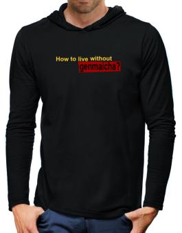 How To Live Without Genmaicha ? Hooded Long Sleeve T-Shirt-Mens