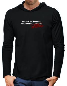 Agricultural Microbiologist With Attitude Hooded Long Sleeve T-Shirt-Mens