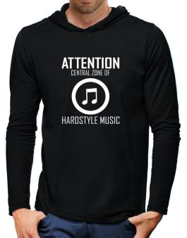 Attention: Central Zone Of Hardstyle Music Hooded Long Sleeve T-Shirt-Mens