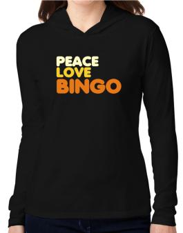 Peace Love Bingo Hooded Long Sleeve T-Shirt Women