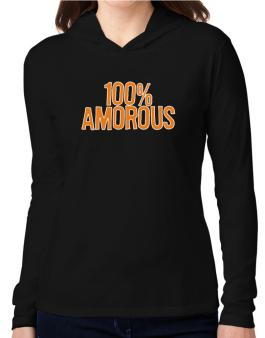 100% Amorous Hooded Long Sleeve T-Shirt Women