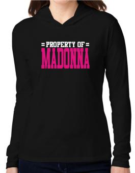 Property Of Madonna Hooded Long Sleeve T-Shirt Women
