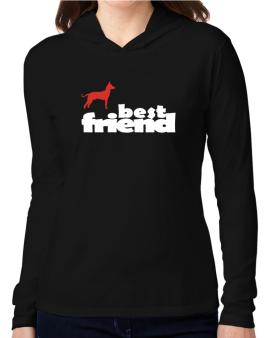 Peruvian Hairless Dog , My Best Friend Hooded Long Sleeve T-Shirt Women