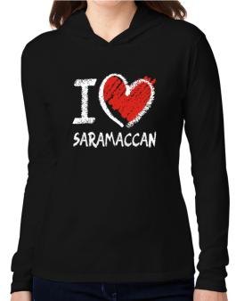 I love Saramaccan chalk style Hooded Long Sleeve T-Shirt Women